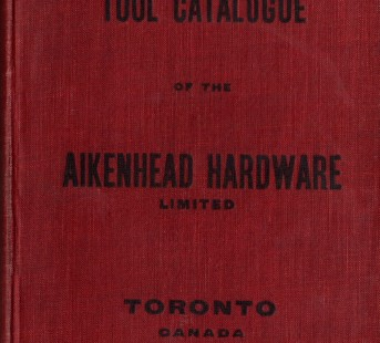 Aikenheads Hardware Tool Catalogue Toronto 1905