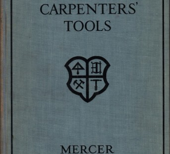 Ancient Carpenters Tools 1st Ed 1929