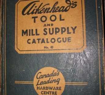 AIKENHEADS #40 TOOL & MILL SUPPLY CATALOGUE